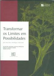TRANSFORMAR OS LIMITES EM POSSIBILIDADES - POR UMA ÉTICA ONTOLÓGICA RELACIONAL