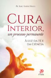 CURA INTERIOR UM PROCESSO PERMANENTE