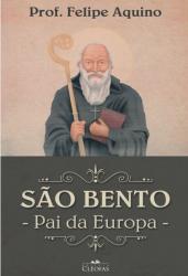 SÃO BENTO - PAI DA EUROPA
