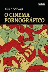 CINEMA PORNOGRÁFICO, O