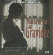 CD ORAÇÃO DE CURA NA GRAVIDEZ
