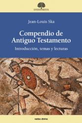 COMPENDIO DE ANTIGUO TESTAMENTO - INTRODUCCIÓN TEMAS Y LECTURAS