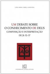 UM DEBATE SOBRE O CONHECIMENTO DE DEUS - COMPOSIÇÃO E INTERPRETAÇÃO DE JB-32-37