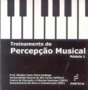 TREINAMENTO DE PERCEPCAO MUSICAL - MODULO 1(CD-ROM)
