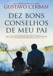 DEZ BONS CONSELHOS DE MEU PAI - 1ª