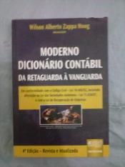 MODERNO DICIONARIO CONTABIL DA RETAGUARDA A VANGUARDA - 4