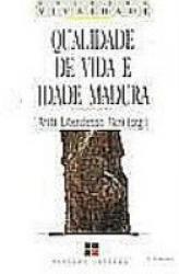 QUALIDADE DE VIDA E IDADE MADURA