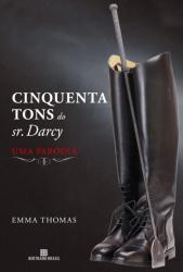 CINQUENTA TONS DO SR. DARCY - UMA PARODIA