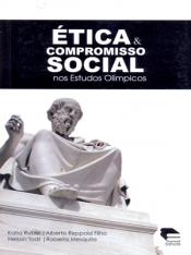 ETICA E COMPROMISSO SOCIAL NOS ESTUDOS OLIMPICOS