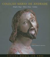 COLECAO MARIO DE ANDRADE - RELIGIAO E MAGIA