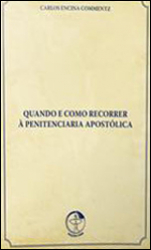 QUANDO E COMO RECORRER A PENITENCIA APOSTOLICA - 1