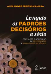 LEVANDO OS PADRÕES DECISÓRIOS A SÉRIO