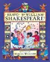BRAVO, SR. WILLIAM SHAKESPEARE!