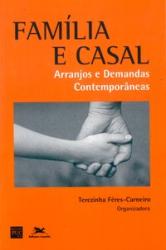 FAMÍLIA E CASAL: ARRANJOS E DEMANDAS CONTEMPORÂNEAS