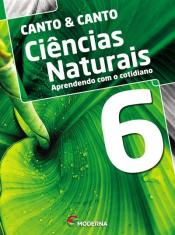 Ciências Naturais Aprendendo Com O Cotidiano - 6 ANO