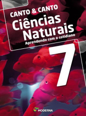 Ciências Naturais Aprendendo Com O Cotidiano - 7 ANO