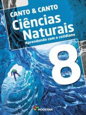 Ciências Naturais Aprendendo Com O Cotidiano - 8 ANO