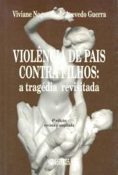 VIOLENCIA DE PAIS CONTRA FILHOS: A TRAGEDIA REVISISTADA - 3