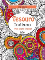 TESOURO INDIANO: PARA COLORIR E RELAXAR