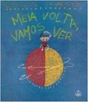 MEIA VOLTA, VAMOS VER - 2
