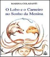 LOBO E O CARNEIRO NO SONHO DA MENINA, O - 1