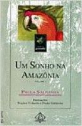 SONHO NA AMAZONIA, UM - 1