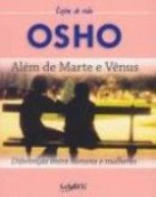 ALEM DE MARTE E VENUS - DIFERENCAS ENTRE HOMENS E MULHERES - 1