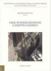 FEDE EVANGELIZZAZIONE E DIRITTO CANONICO