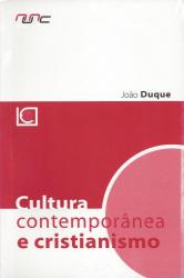 CULTURA CONTEMPORANEA E CRISTIANISMO - 1