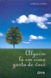 ALGUEM LA EM CIMA GOSTA DE VOCE - 1