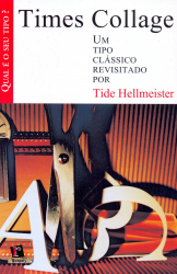 TIMES COLLAGE - UM TIPO CLASSICO REVISITADO - 1