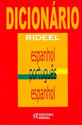 DICIONARIO RIDEEL ESPANHOL/PORTUGUES/ESPANHOL - 1