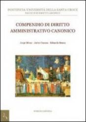 COMPENDIO DI DIRITTO AMMINISTRATIVO CANONICO