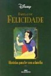 FELICIDADE  - SERIE DISNEY FABULAS