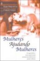 MULHERES AJUDANDO MULHERES