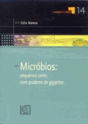 MICROBIOS - PEQUENOS SERES COM PODERES GIGANTES - 1