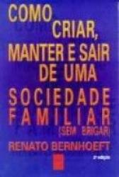COMO CRIAR MANTER E SAIR DE UMA SOCIEDADE FAMILIAR - 4