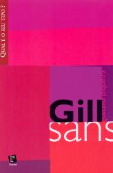 GILL SANS - COL. QUAL E O SEU TIPO? - 1