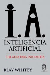 INTELIGENCIA ARTIFICIAL - UM GUIA PARA INICIANTES - 1