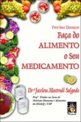 FACA DO SEU ALIMENTO O SEU MEDICAMENTO - 1