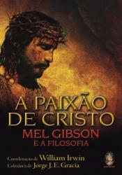 PAIXAO DE CRISTO, A