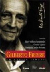 GILBERTO FREYRE EM QUATRO TEMPOS - 1