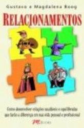 RELACIONAMENTOS: COMO DESENVOLVER RELACOES SAUDAVEIS E EQUILIBRADAS - 1