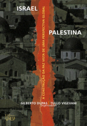 ISRAEL PALESTINA: A CONSTRUCAO DA PAZ VISTA DE UMA PERSPECTIVA GLOBAL