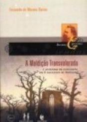 MALDICAO TRANSVALORADA: PROBLEMA DA CIVILIZACAO - 1