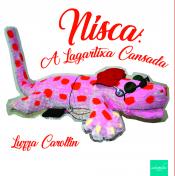 NISCA - A LAGARTIXA CANSADA