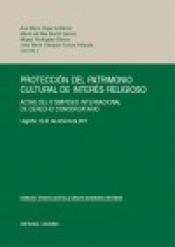 PROTECCION DEL PATRIMONIO CULTURAL DE INTERES RELIGIOSO - 1ª