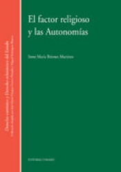 FACTOR RELIGIOSO Y LAS AUTONOMIAS, EL - 1ª