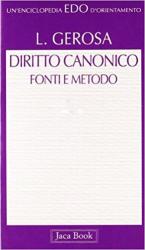DIRITTO CANONICO FONTI E METODO - 1ª
