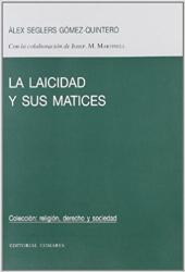 LAICIDAD Y SUS MATICES, LA